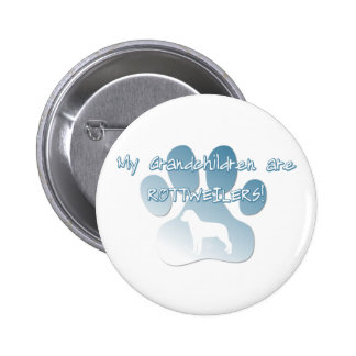 Rottweiler Grandchildren Button
