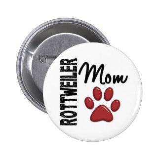 Rottweiler Mom 2 Pinback Buttons