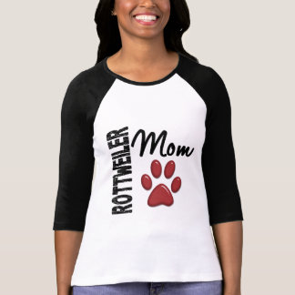 Rottweiler Mom 2 T Shirts
