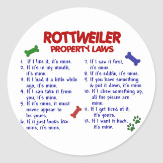 ROTTWEILER Property Laws 2 Classic Round Sticker