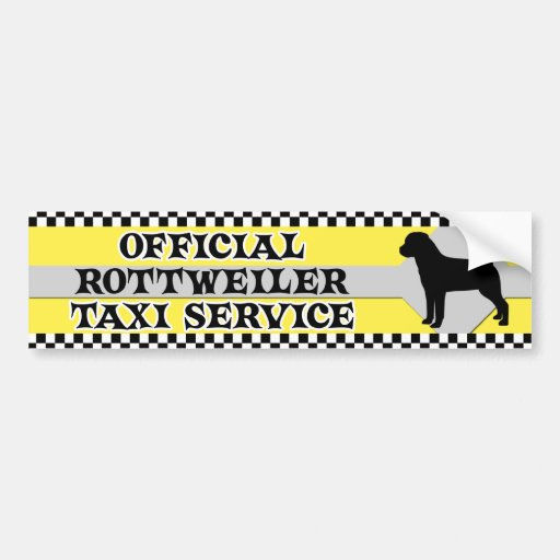 Rottweiler Taxi Service Bumper Sticker