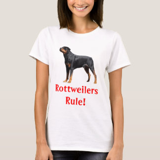 Rottweilers Rule Puppy Dog Ladies Tee Shirt