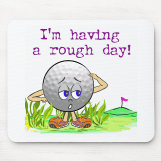 Rough Day Mouse Mat