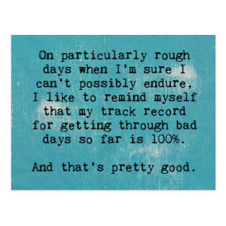 Rough Days Quote Postcard