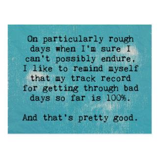 Rough Days Quote Postcard