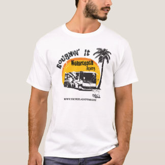 Roughin' It Motorhome T-Shirt