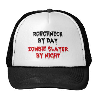 Roughneck by Day Zombie Slayer by Night Trucker Hat