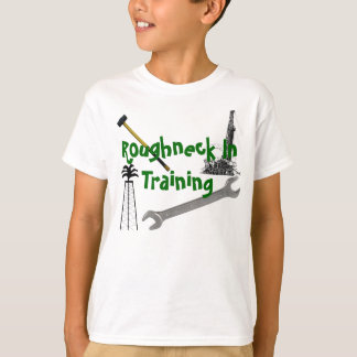 Roughneck In Training Tshirts