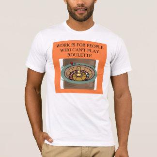 ROULETTE player casino gambler T-Shirt