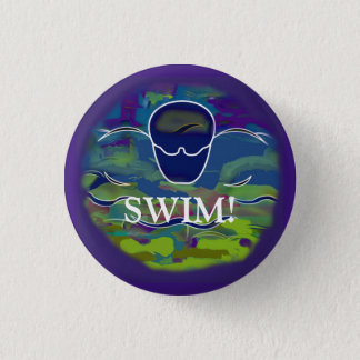 "Round Butterfly Button ""SWIM!"""