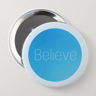 Round Button - Believe