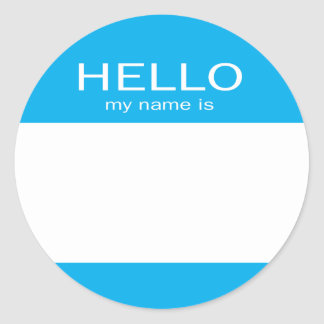 Round Circle Hello My Name Is Classic Round Sticker