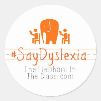 Round, Glossy #SayDyslexia Stickers, Sheet of 20 Classic Round Sticker