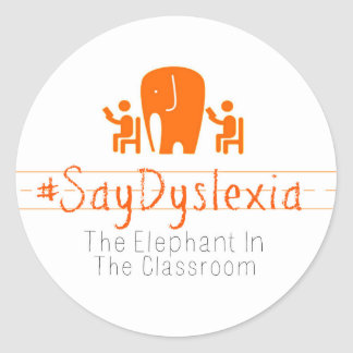 Round, Glossy #SayDyslexia Stickers, Sheet of 20 Round Sticker