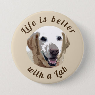 Round 'Life is Better with a Lab' Badge