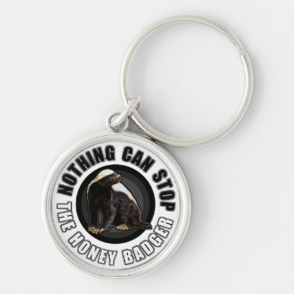 Round Nothing Can STOP the Honey Badger Design Silver-Colored Round Key Ring
