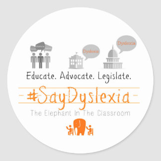 Round, #SayDyslexia Sticker, Glossy, Sheet of 20 Round Sticker