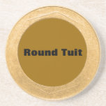 Round Tuit - Bronze Colour