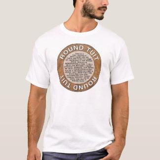 Round Tuit T-Shirt