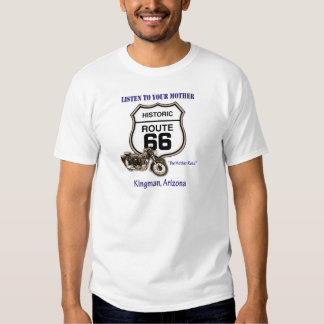 Route 66-Listen to your mother- Kingman Tees