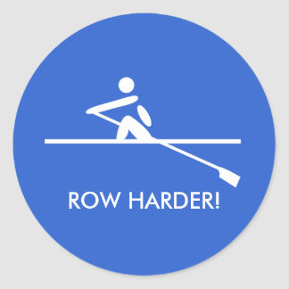 Row harder fun rowing blue sports classic round sticker