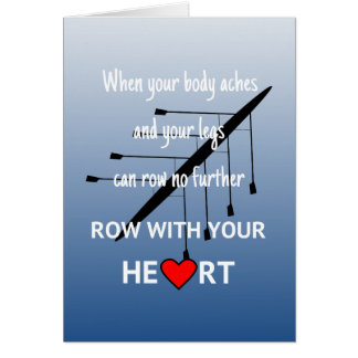 Row with your heart inspirational card