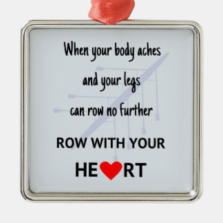 Row with your heart motivation Silver-Colored square decoration
