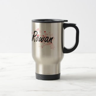 Rowan Artistic Name Design with Hearts Stainless Steel Travel Mug