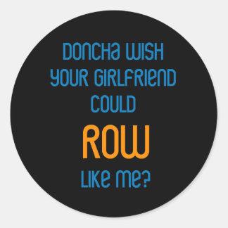 RowChick Doncha Classic Round Sticker