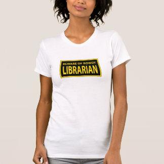 Rowdy Librarian T-shirt