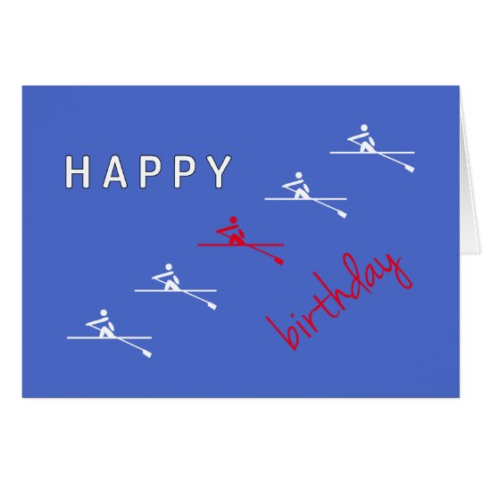 Rowing blue happy birthday card