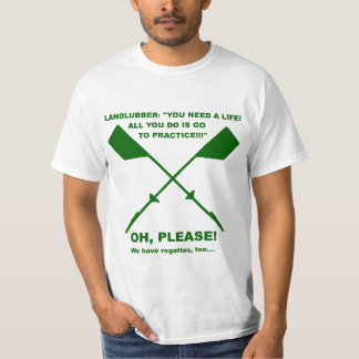 Rowing Meme (forest Green) T Shirts