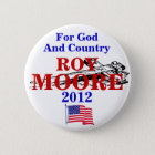 Roy Moore 2012 6 Cm Round Badge