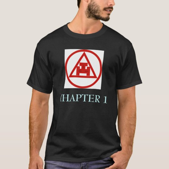 ROYAL ARCH CHAPTER 1 T-Shirt