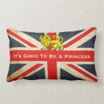 Royal Baby Its Good To Be  A Princess Throw Pillow