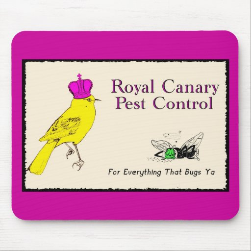 Royal Canary Pest Control Mousepads