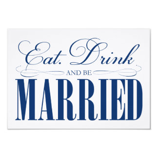 Royal Eat, Drink & Be Married | Enclosure 9 Cm X 13 Cm Invitation Card