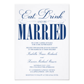 Royal Eat, Drink & Be Married | Wedding Invitation