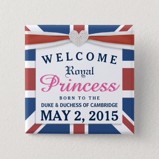 Royal Princess - William & Kate Welcome Baby Girl 15 Cm Square Badge