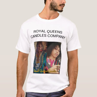 ROYAL QUEENS OF CANDLES T SHIRTS