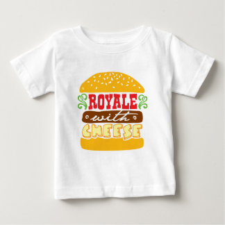 Royale With Cheese Baby T-Shirt