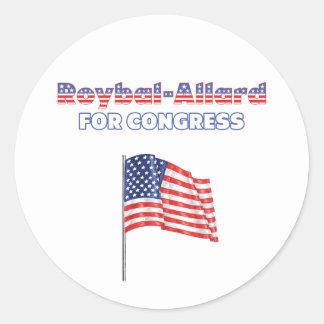 Roybal-Allard for Congress Patriotic American Flag Round Sticker