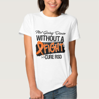 RSD Not Going Down Without a Fight Tshirt