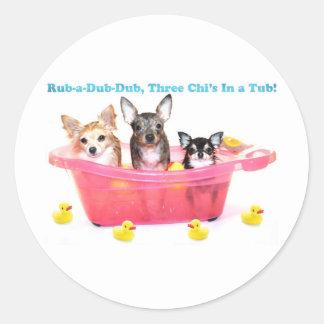 Rub a Dub Dub Three Chis in a Tub Classic Round Sticker
