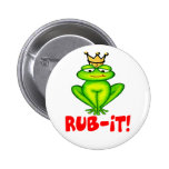 Rub-it Frog Prince Pinback Buttons