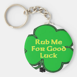 Rub Me For Good Luck Basic Round Button Key Ring