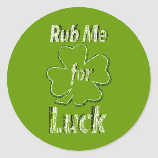 Rub me for Good Luck Stickers