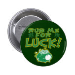 Rub Me For Luck Button