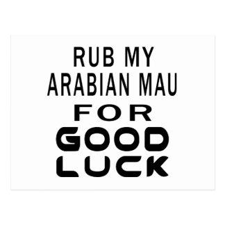 Rub My Arabian Mau Cat For Good Luck Post Cards
