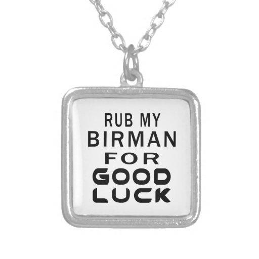 Rub My Birman Cat For Good Luck Jewelry